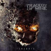 CD TRAGEDY OF MINE Tenebris