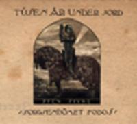 CD TUSEN AR UNDER JORD Sorgsendömet Fobos