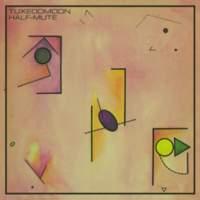 CD TUXEDOMOON Half-Mute
