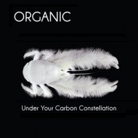 CD ORGANIC Under Your Carbon Constellation