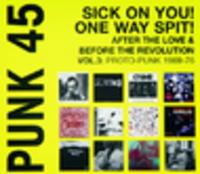 CD VARIOUS ARTISTS PUNK 45 One Way Spit, Sick On You!