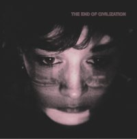CD VARIOUS ARTISTS The End of Civilization