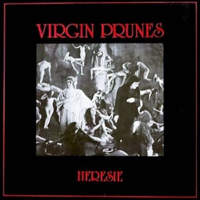 CD VIRGIN PRUNES Hérésie