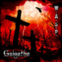 CD W.A.S.P. Golgotha