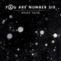 CD YOU ARE NUMBER SIX Weird Tales EP