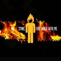 CD ZYNIC Fire Walk With Me